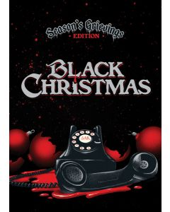 Black Christmas: Season's Grievings Edition