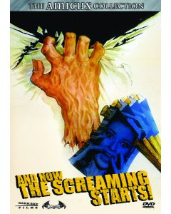 AND NOW THE SCREAMING STARTS (1972/DVD/16X9/COMMENTARIES/TRAILER)