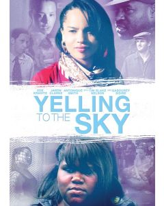 YELLING TO THE SKY (DVD)