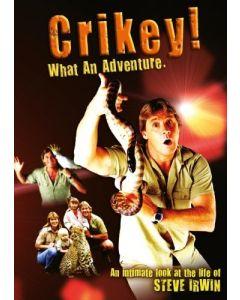 STEVE IRWIN - Crikey! What An Adventure