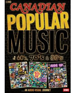 CANADIAN POP MUSIC - In The 60's, 70's & 80's