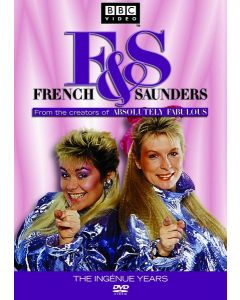 FRENCH & SAUNDERS:THE INGENUE YEARS (FF)