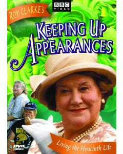 Keeping Up Appearances: Living The Hyacinth Life (DVD)