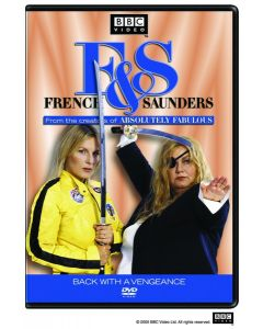 FRENCH & SAUNDERS:BACK WITH A VENGEANCE