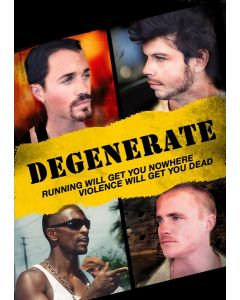 DEGENERATE - A Phil Thurman Film
