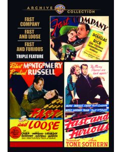 Fast Company/Fast And Loose/Fast And Furious-Triple Feature