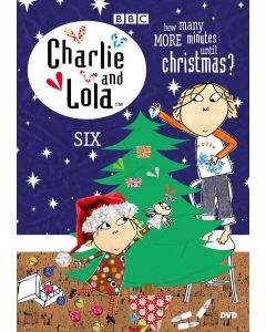 CHARLIE AND LOLA-VOL 6-HOW MANY MINUTES TIL CH