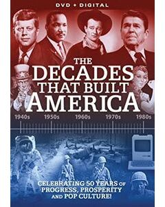 The Decades That Built America