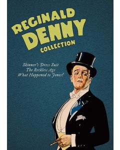 REGINALD DENNY COLLECTION (2 DISC/B&W/1924-6/RECKL/SKINNERS/WHAT HAPP)
