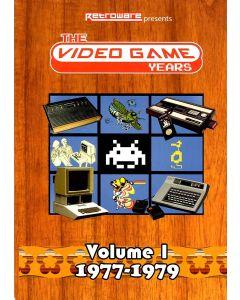 VIDEO GAME YEARS VOLUME 1: 1977-1979