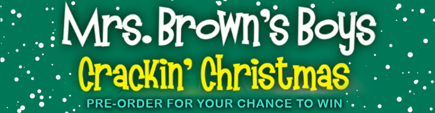 Mrs. Brown's Boys Crackin' Christmas Contest