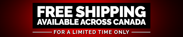 Free Shipping across Canada for a limited time only
