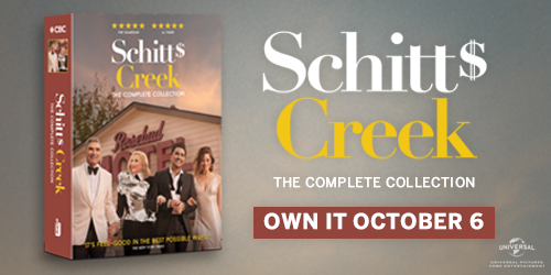 Own Schitt's Creek The Complete Collection on DVD October 6